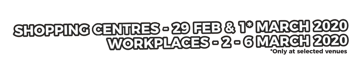 Shopping Centres 29 Feb-1 Mar, Workplaces 2-6 Mar 2020